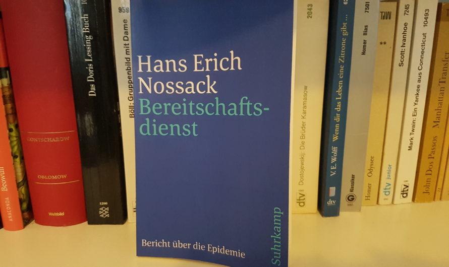 Hans Erich Nossacks «Bereitschaftsdienst» – wie eine Blaupause der gegenwärtigen Pandemie-Situation