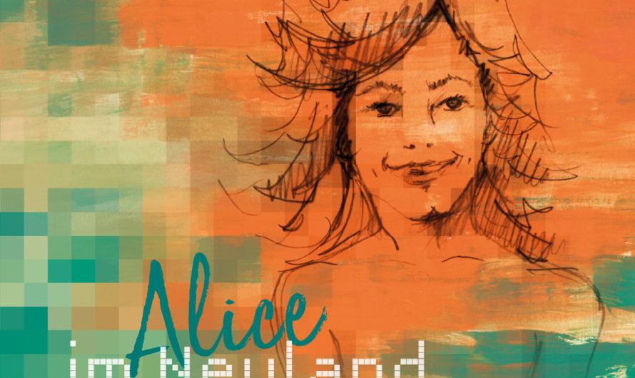 «Alice im Neuland» – Ein Kinderbilderbuch über die Vor- und Nachteile der Digitalisierung